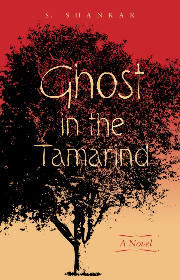 Ghost in the Tamarind: A Novel